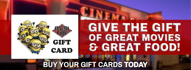 Gift Cards On Sale Now At Any Cinema Cafe Location