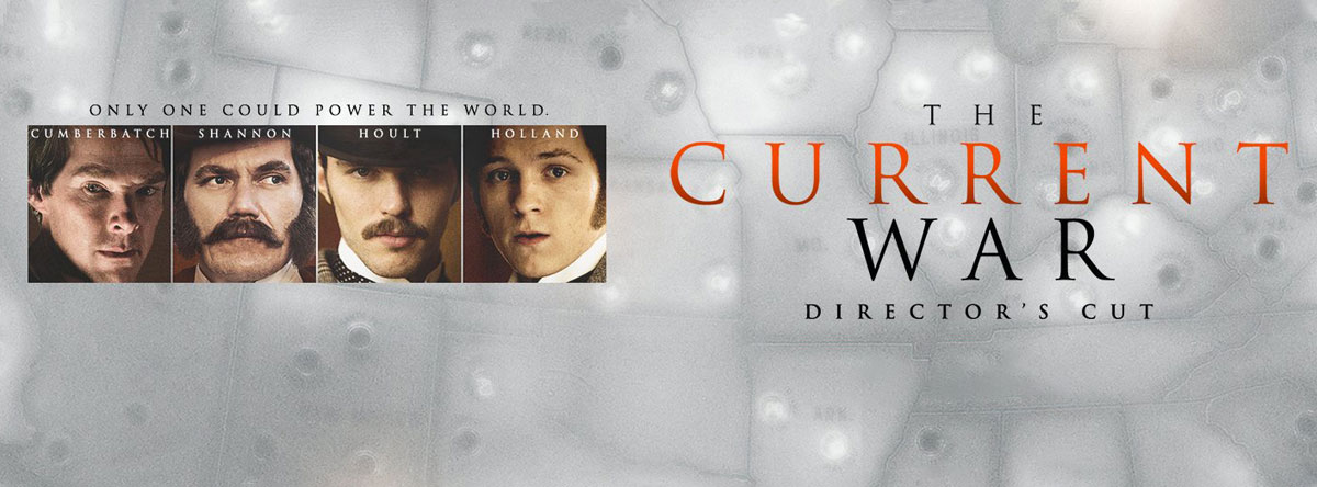 the-current-war-directors-cut-trailer-and-info