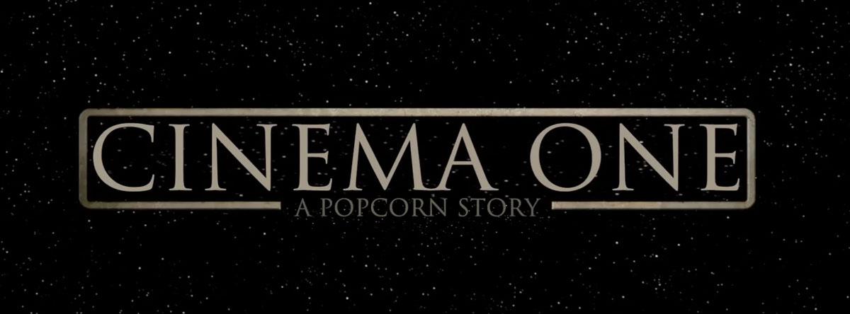 Cinema One A Popcorn Story