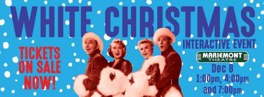 White Christmas In Theaters.Mariemont Theatre