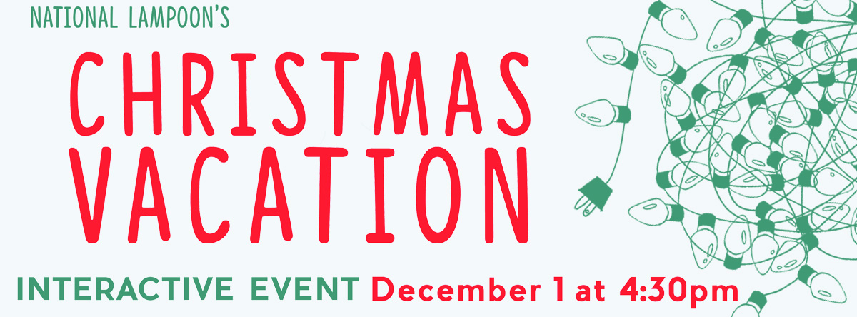 National Lampoons Christmas Vacation Interactive Event