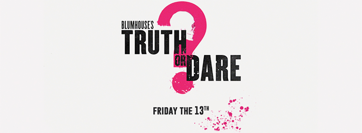 Blumhouses-Truth-or-Dare-Trailer-and-Info