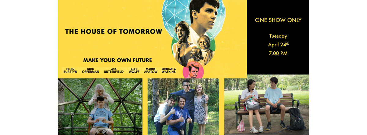 The Hose of Tomorrow - One show only - Tuesday April 24th 7:00pm