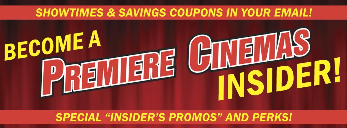 Become an Premiere Cinemas Insider