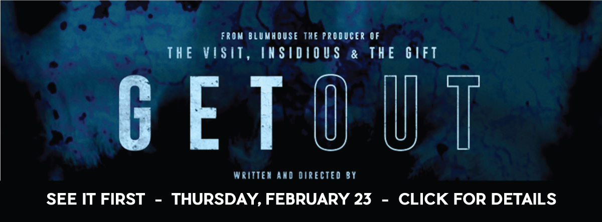 Early Openings and Screenings#GetOut
