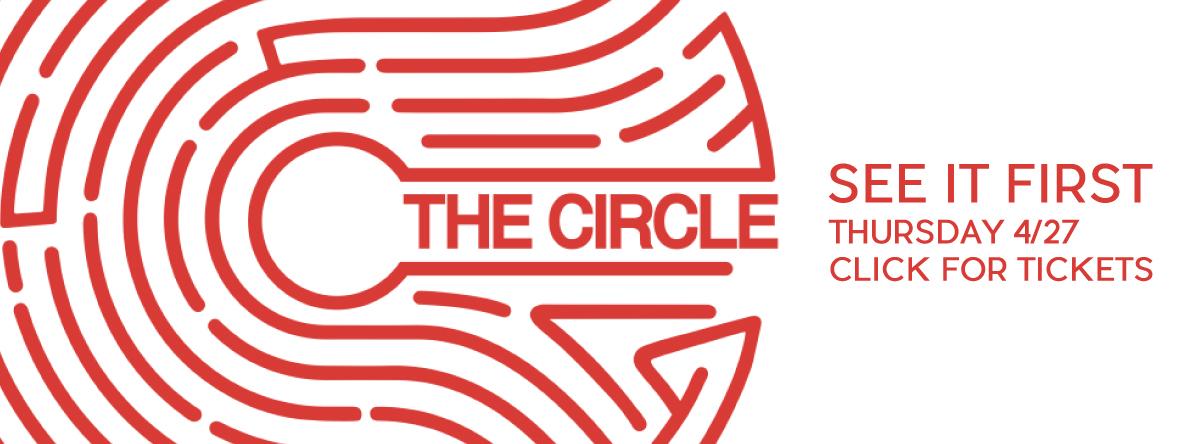 Early Openings and Screenings#Circle