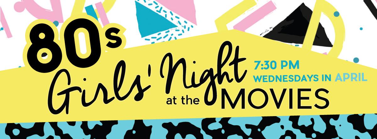 GIRLS NIGHT at the MOVIES#80