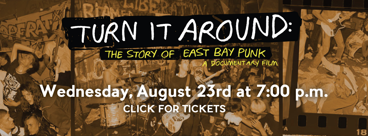 Turn It Around East Bay Punk