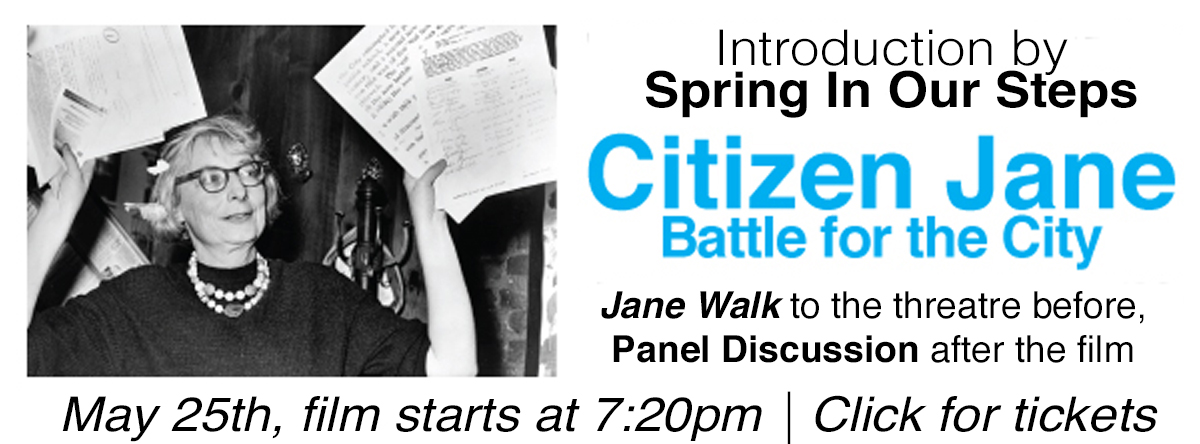 Citizen Jane Jane Walk and QandA presented by Spring In Our Steps