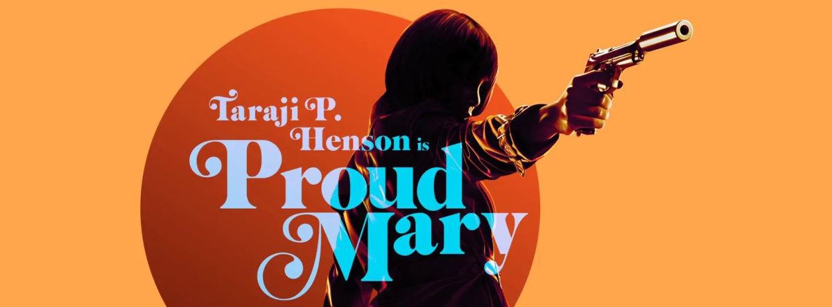 Proud-Mary-Trailer-and-Info