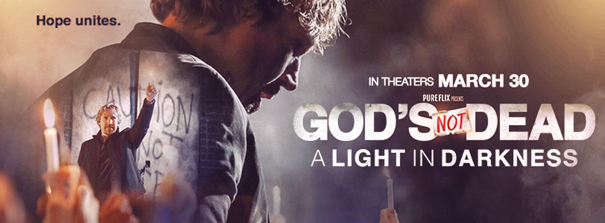 Gods Not Dead A Light in Darkness