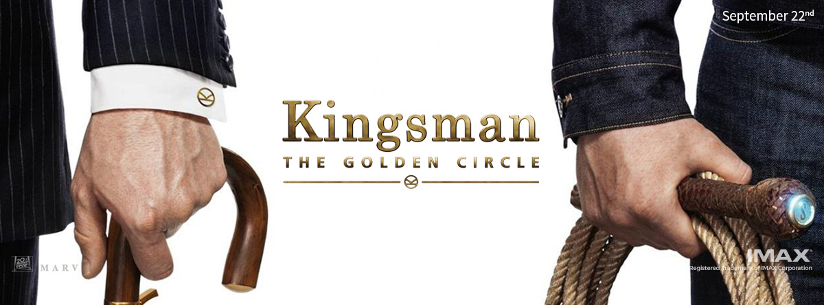 Kingsman-The-Golden-Circle-The-IMAX-2D-Experience-Trailer-and-Info