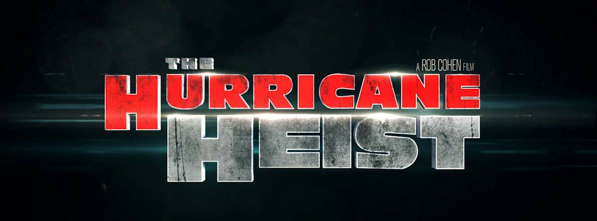 The-Hurricane-Heist-Trailer-and-Info