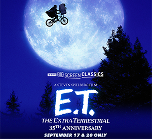Fathom Event: ET 35th Anniversary