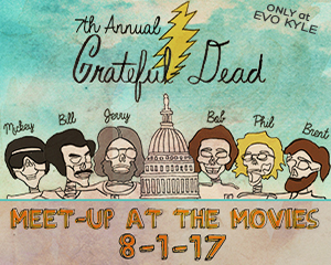 Grateful Dead Meet Up at the Movies 2017