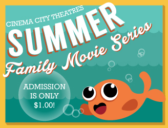 Summer Family Movie Series, Admission is only $1.00, Click for Schedule