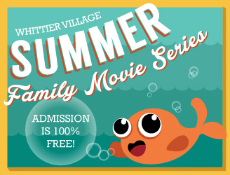 Summer Family Movie Series, Free Admission, click for schedule.></a>