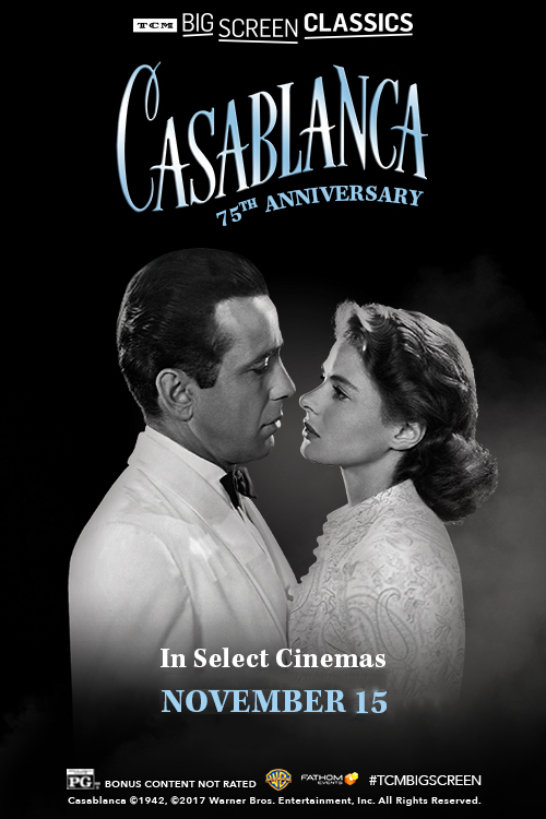 Casablanca 75th Anniversary (1942) presented by TC