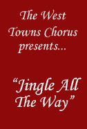 Poster of West Towns Chorus