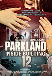 Poster of Parkland: Inside Building 12 - ORLAND...