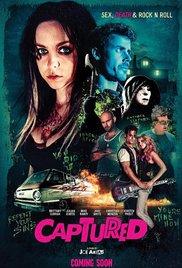 Poster for Captured - FREAK SHOW FILM FESTIVAL