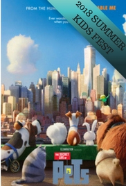Poster of Secret Life of Pets- SUMMER KIDS FEST...