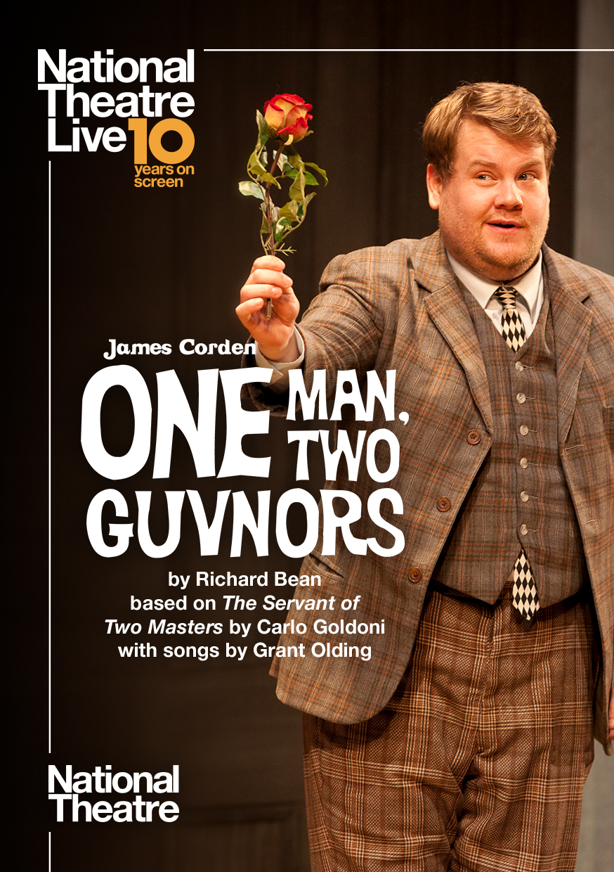 National Theatre Live: One Man, Two Guvnors - 10th Poster