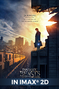 Poster of Fantastic Beasts and Where to Find Them: The IMAX 2D Experience