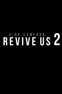 Poster of Kirk Cameron REVIVE US 2