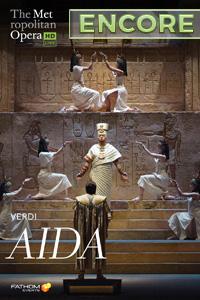 Poster of The Metropolitan Opera: Aida ENCORE
