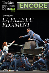 Poster of Metropolitan Opera: La Fille du Regiment Encore, T