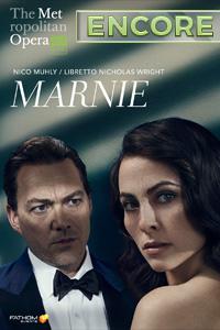 Poster of The Metropolitan Opera: Marnie ENCORE...