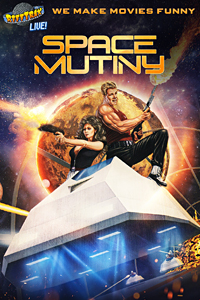 Poster of RiffTrax Live: Space Mutiny
