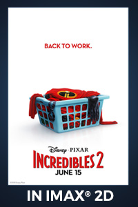 Poster of The Incredibles 2: The IMAX 2D Experi...