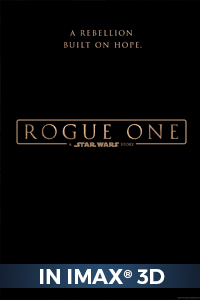 Poster of Rogue One: A Star Wars Story An IMAX 3D Experience
