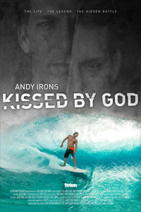Poster of Andy Irons: Kissed by God
