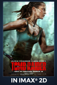 Poster of Tomb Raider: The IMAX 2D Experience
