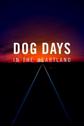 Poster of Dog Days in the Heartland