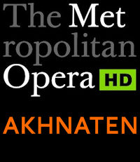 Poster of The Metropolitan Opera: Akhnaten