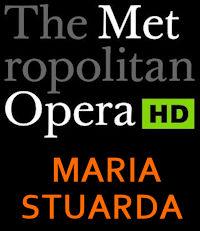 Poster of The Metropolitan Opera: Maria Stuarda