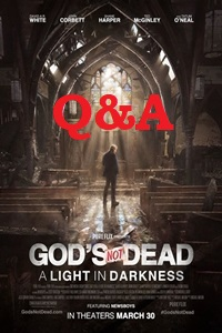 Poster of Q&A Event: God's Not Dead: A Light in Darkness