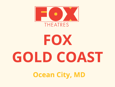 <strong>FOX GOLD COAST</strong>, MD