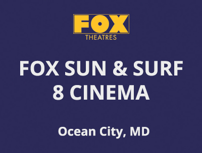<strong>SUN & SURF CINEMA</strong>, MD