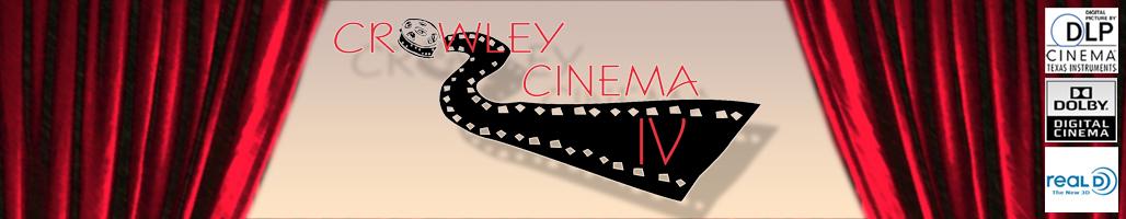 CROWLEY CINEMA 4 IV  |  CROWLEY, LA