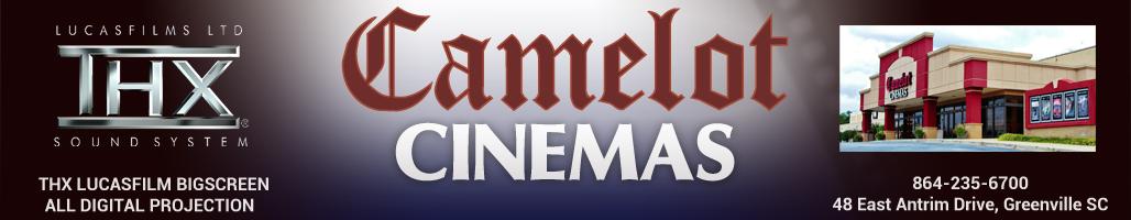 Camelot Cinemas | Greenville, SC