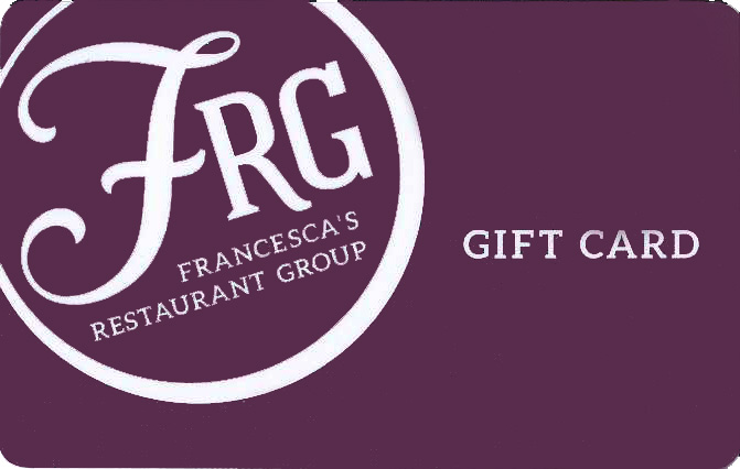 Francesca's Restaurant Gift Card