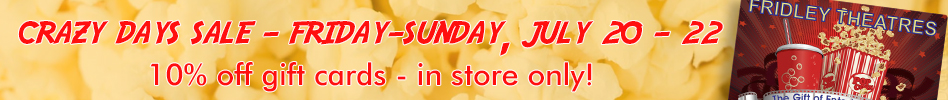 Crazy Days Sale - July 20-22. 10% off all gift card sales - in store only!