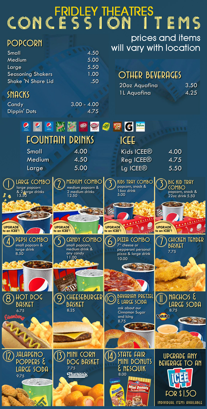 Fridley Theatres Concession Items - items and prices vary with location