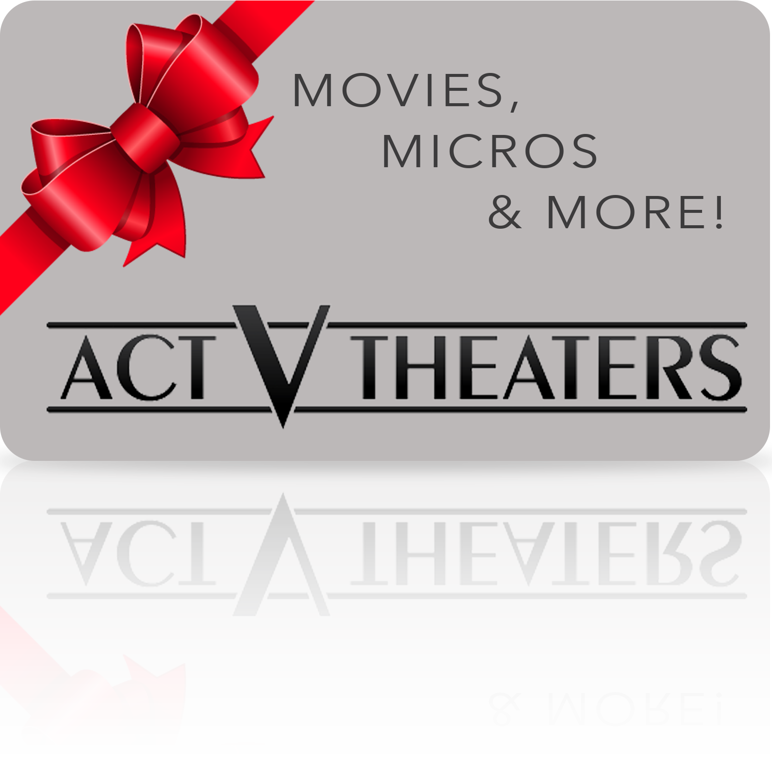 Act V Theaters   Giftcards/Groups