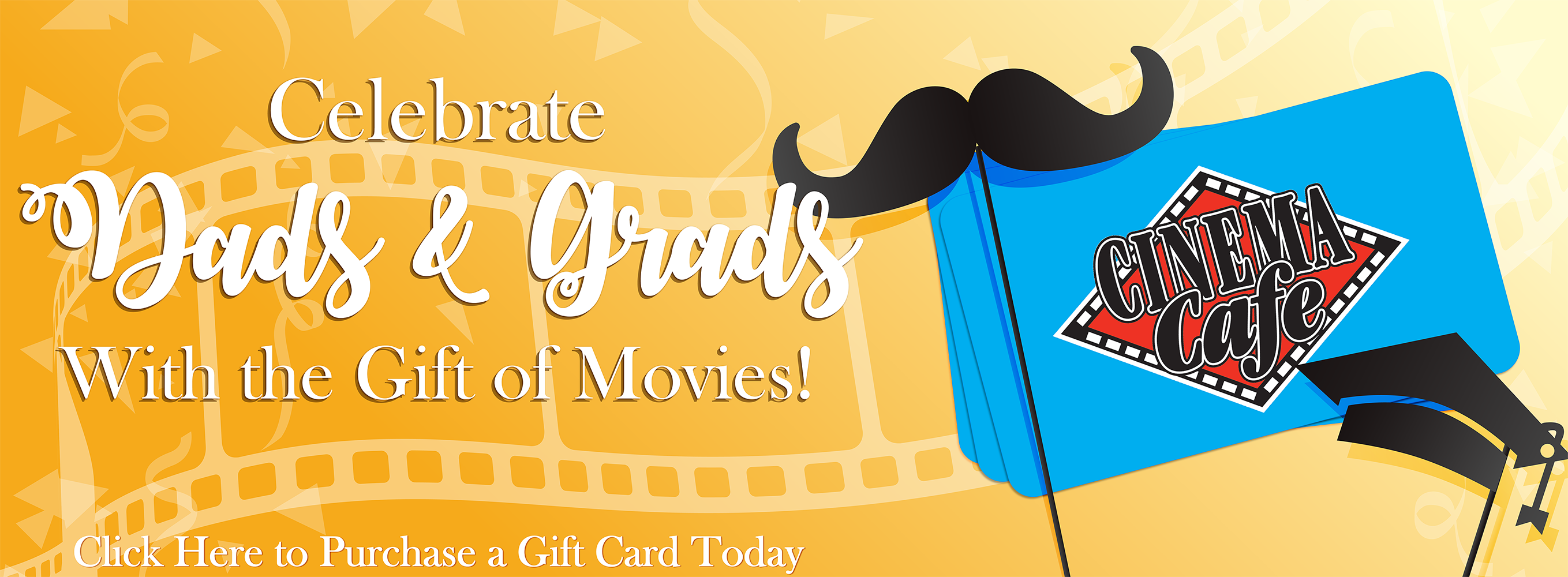 Celebrate Dads & Grads with the Gift of Movies